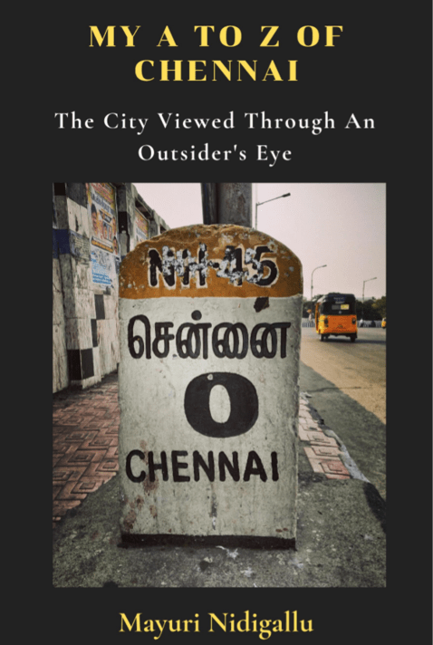 Blog 275 - Book Review - Mayuri Nidigallu's - My A TO Z of Chennai - 1