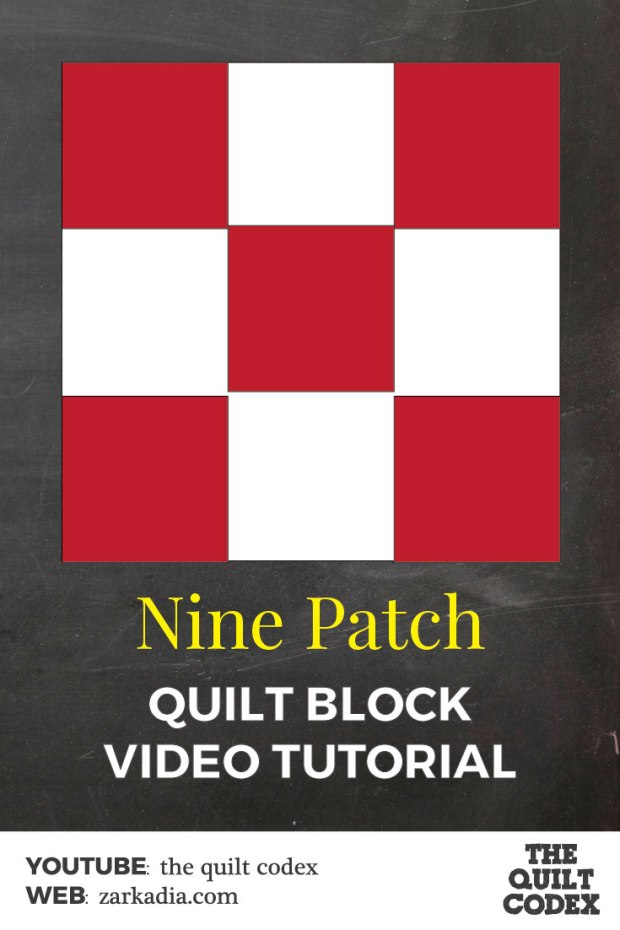 Nine Patch quilt block tutorial