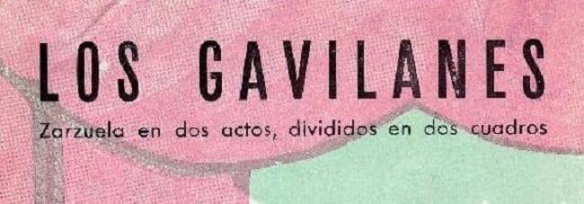 Gavilanes, zarzuela en dos actos