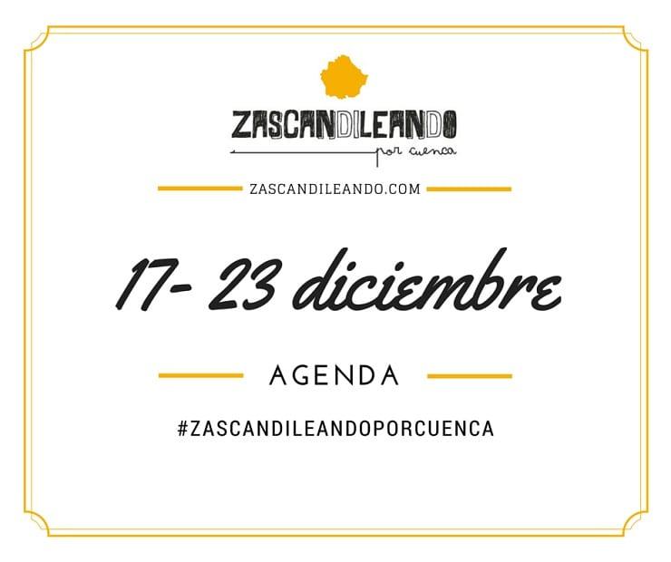 Agenda del 17 al 23 de diciembre en Cuenca
