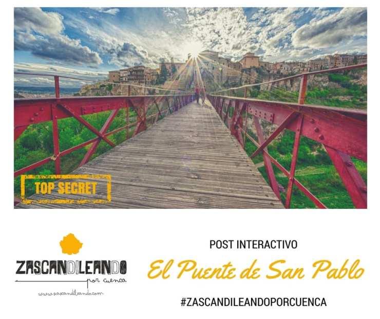 El Post Interactivo del Puente de San Pablo