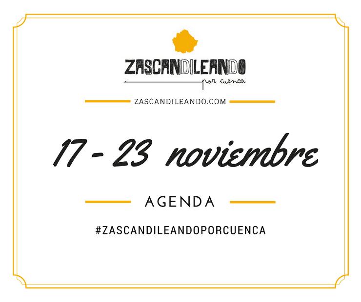 Agenda del 17 al 23 de noviembre de 2016 en Cuenca