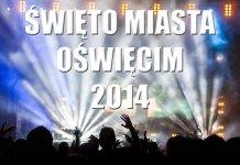 Święto Miasta Oświęcim 2014
