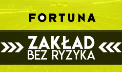 Zakład bez ryzyka Fortuna