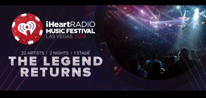 Here's the lineup for the 2014 iHeartRadio Music Festival
