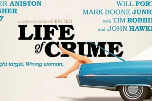 """""""LIFE OF CRIME"""" With Jennifer Aniston Giveaway 2"""