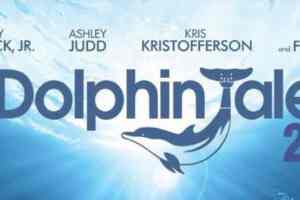 CLOSED-- DOLPHIN TALE 2 - VIP Advanced Screening Giveaway 2