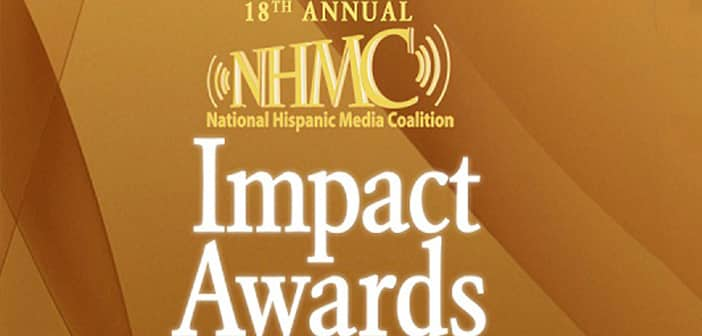 National Hispanic Media Coalition Announces Honorees  for 18th Annual NHMC Impact Awards Gala 1