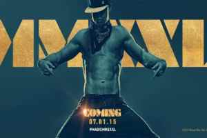 MAGIC MIKE: XXL New Teaser Poster 1