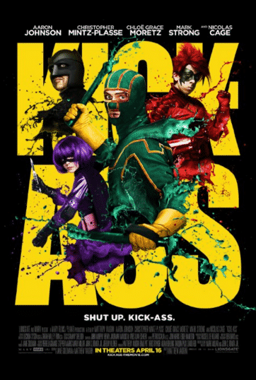 KICK-ASS (2010) - Dave Lizewski is an unnoticed high school student and comic book fan who one day decides to become a super-hero, even though he has no powers, training or meaningful reason to do so.