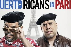 """PUERTO RICANS IN PARIS"" in theaters June 10, 2016 - First Poster and Trailer 2"