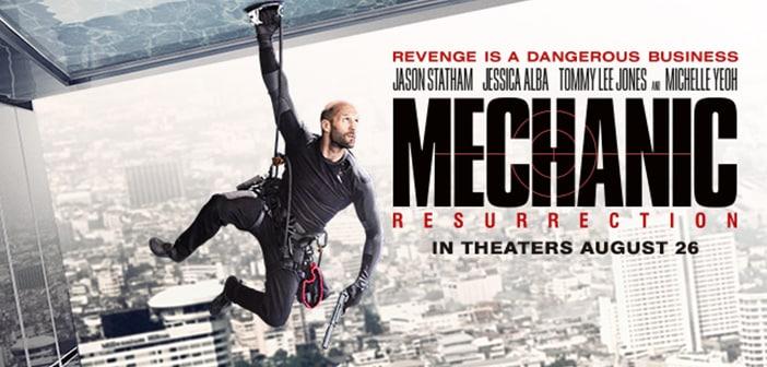MECHANIC: RESURRECTION - Trailer & Teaser Poster Just Released 2