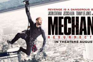 MECHANIC: RESURRECTION - Trailer & Teaser Poster Just Released 2