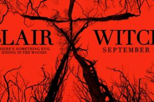 CLOSED -- BLAIR WITCH - Advance Screening Giveaway