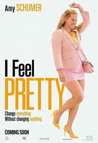 I Feel Pretty poster (2018)