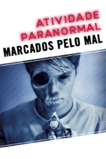 Capa do filme Atividade Paranormal: Marcados pelo Mal (Paranormal Activity: The Marked           Ones)