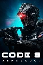 Capa do filme Code 8: Renegados