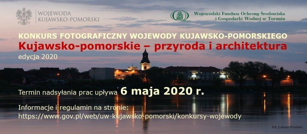 Konkurs fotograficzny Kujawsko-pomorskie - przyroda iarchitektura