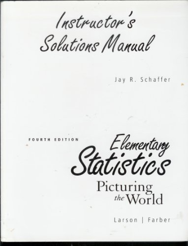 ELEMENTARY STATISTICS: PICTURING WORLD, FOURTH EDITION, By