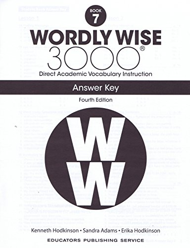WORDLY WISE 3000 BOOK 7: DIRECT ACADEMIC VOCABULARY By