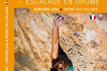 "Topo ""Escalade en Drôme : Vercors sud, Drôme des Collines"""