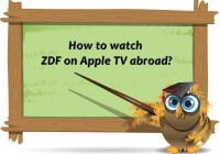 how to watch zdf on apple tv abroad