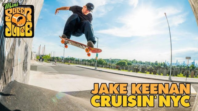 Source YouTube OJ Wheels Cruisin' NYC Jake Keenan