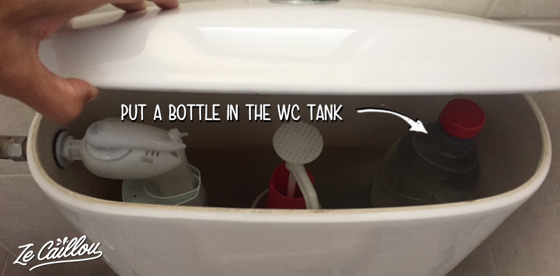 Put a full bottle in your wc's tank to save water.