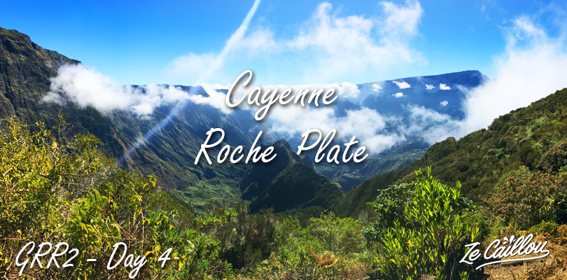 Cayenne Roche Plate, a wonderful stage of our grr2 day 4