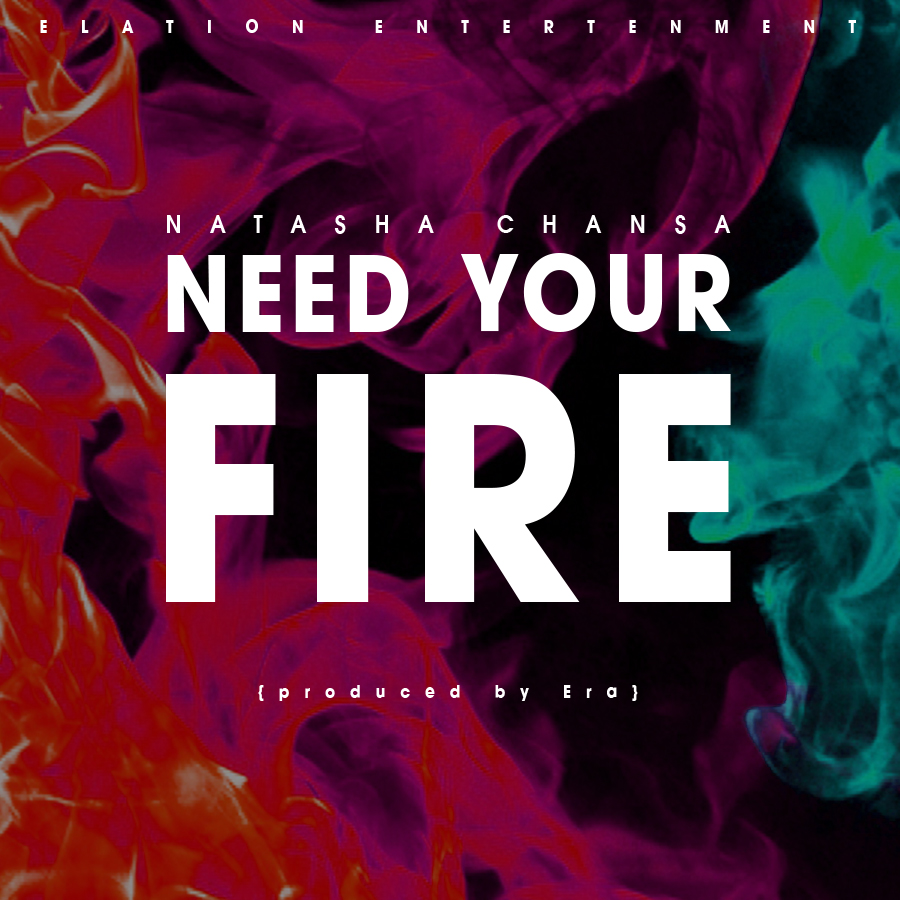 Natasha Chansa - Need your fire.