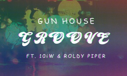 Gun House – Groove ft 10iW & Roldy Piper