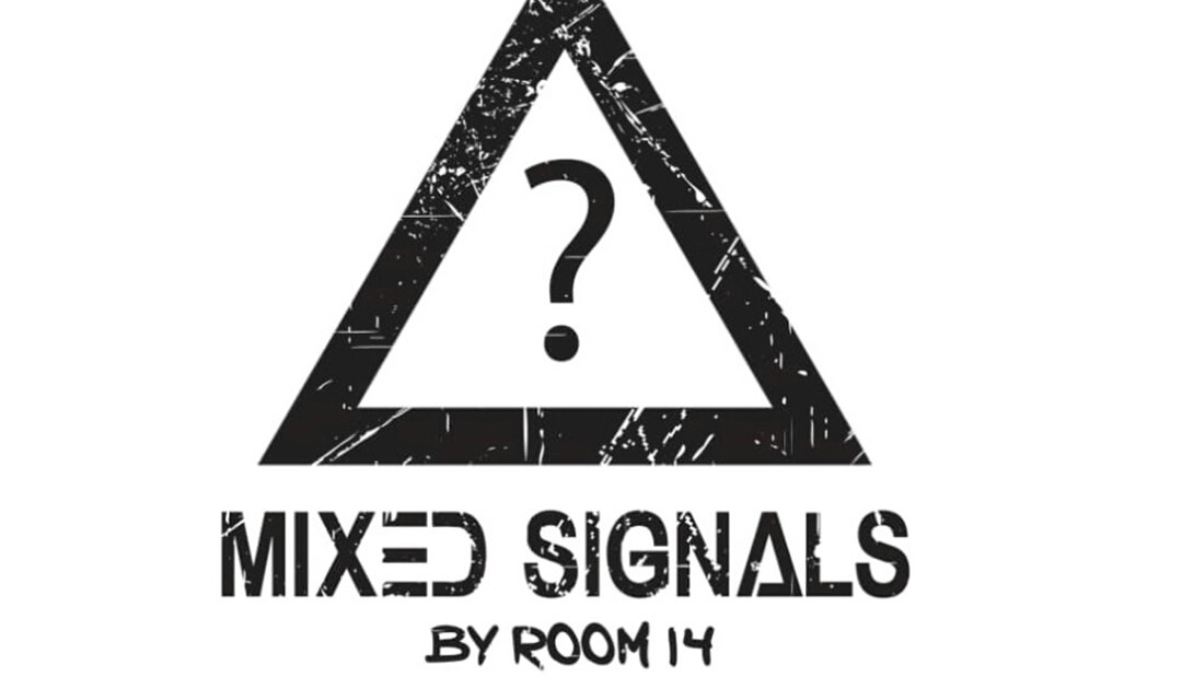 Room14 – Mixed Signals Lyrics