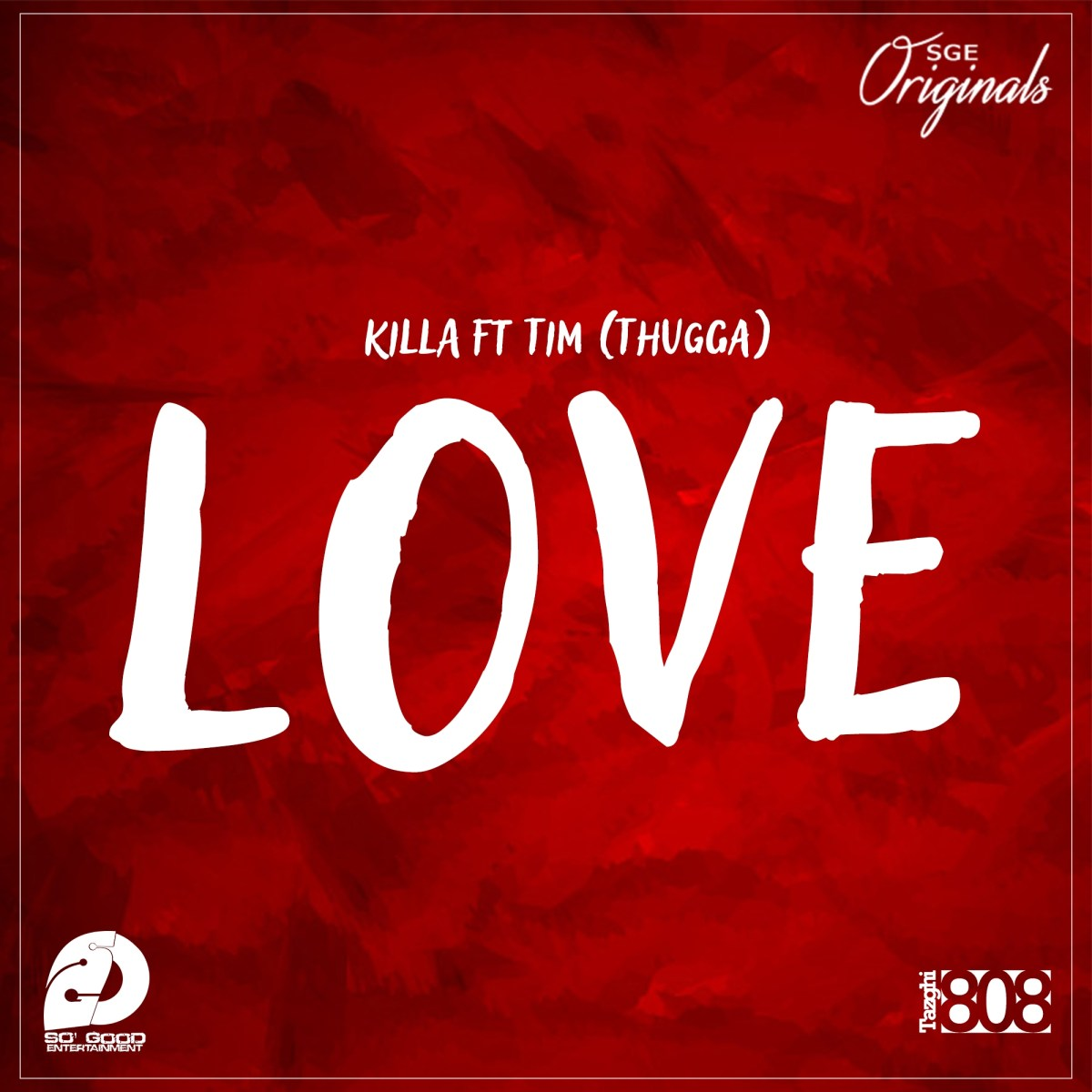 Love - Killa ft Tim Thugga