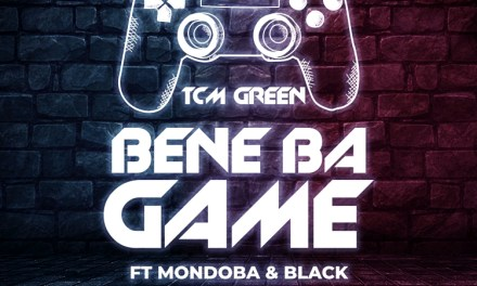 TCM Green – Bene Ba Game ft Mondoba & Black