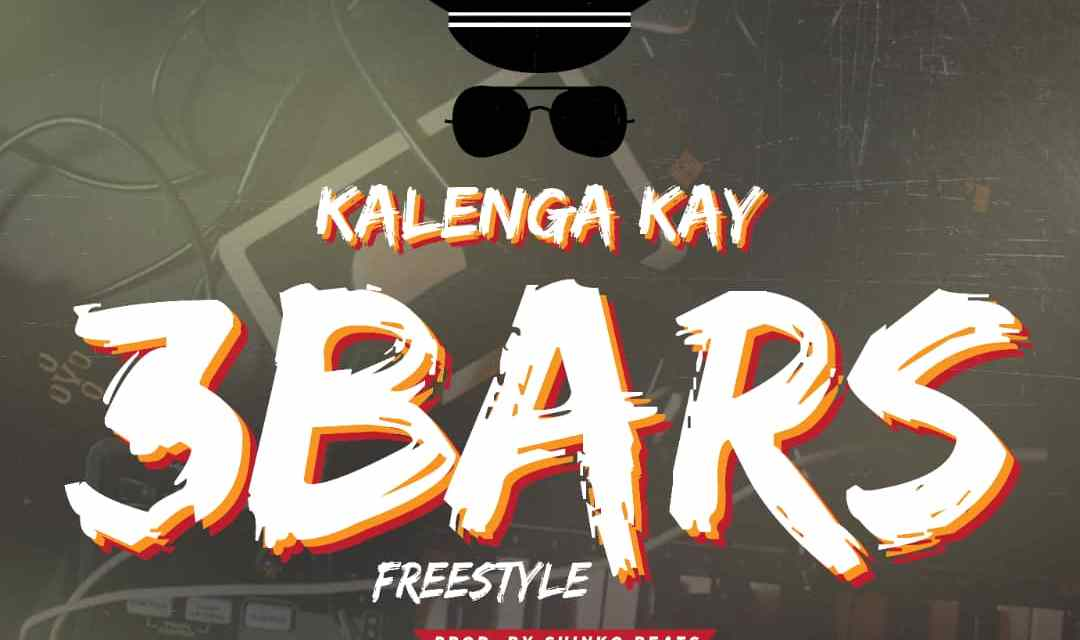 Kalenga Kay – 3 Bars Freestyle