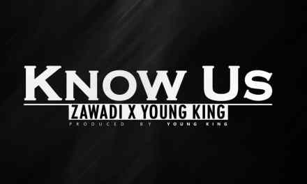 Young King & Zawadi – Know Us