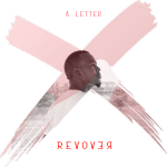 RevoveR- X : A letter