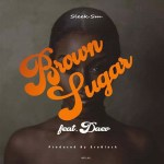 Sleek – Brown Sugar Ft Daev
