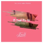 Ml Four-4 – It Could Be Us ft Rokain45