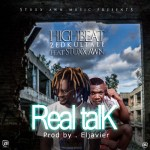 Highbeat ZedKultale – Real Talk ft Stuxx awn