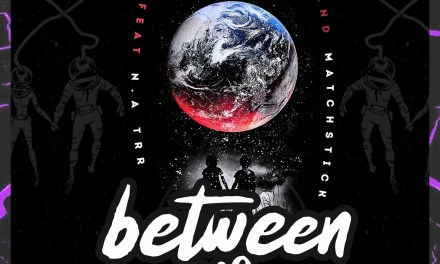 Tale Zambia – Between Us ft N.A TRR and Match Stick