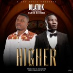 Dilatrik – Higher Ft SuperRhymer