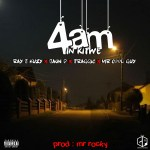 Ray J, Jaun D, Traggic and Mr Cool Guy (TMS) – 4am in Kitwe