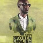 Pompi Broken English album