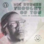 Thought Of You song by Mic Burner