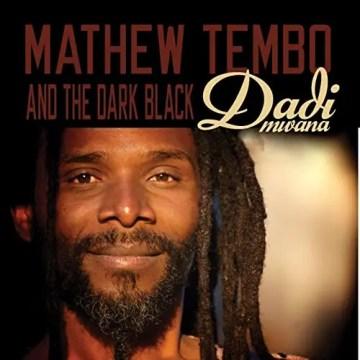 Mathew Tembo Dadi Mwana