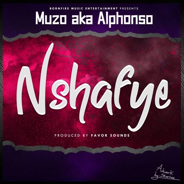 Muzo Aka Alphonso - Nshafye