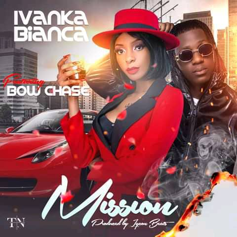 Ivanka Bianca ft. Bow Chase - Mission Mp3