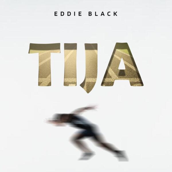 Eddie Black – Tija Mp3