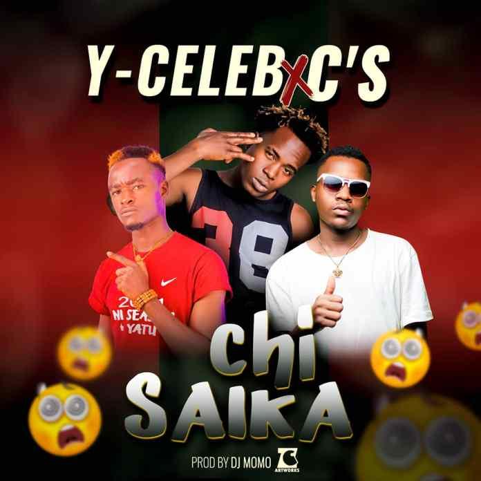 Y-Celeb ft. C'S - Chi Saika Mp3